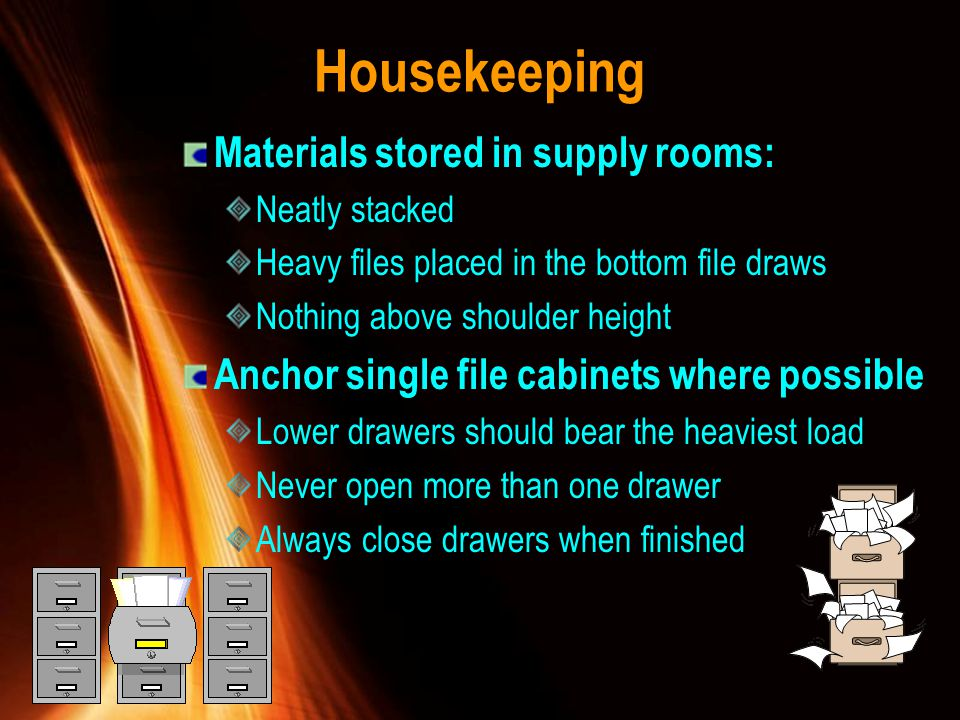 Housekeeping Materials stored in supply rooms: