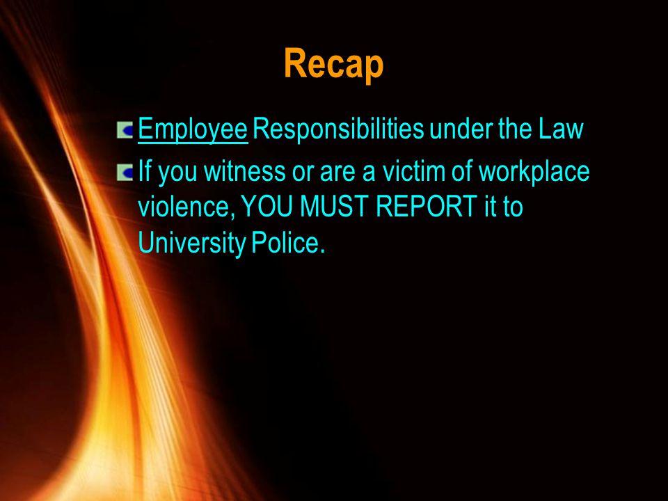 Recap Employee Responsibilities under the Law