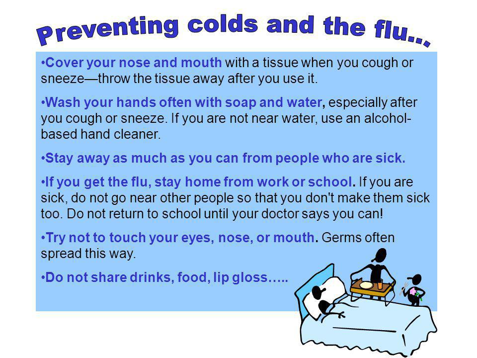 Preventing colds and the flu...