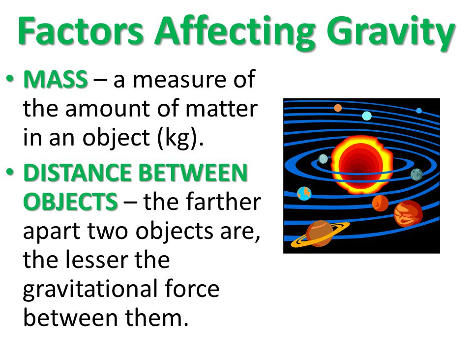 Factors Affecting Gravity