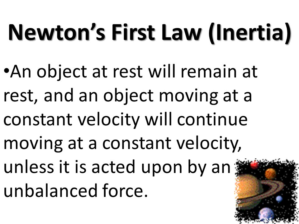 Newton's First Law (Inertia)