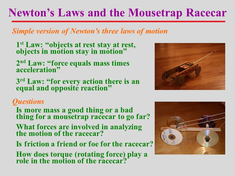 Newton's Laws and the Mousetrap Racecar
