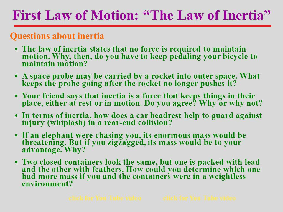 First Law of Motion: The Law of Inertia