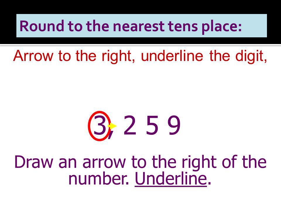 Round to the nearest tens place: