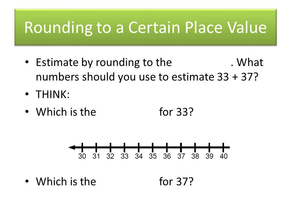 Rounding to a Certain Place Value