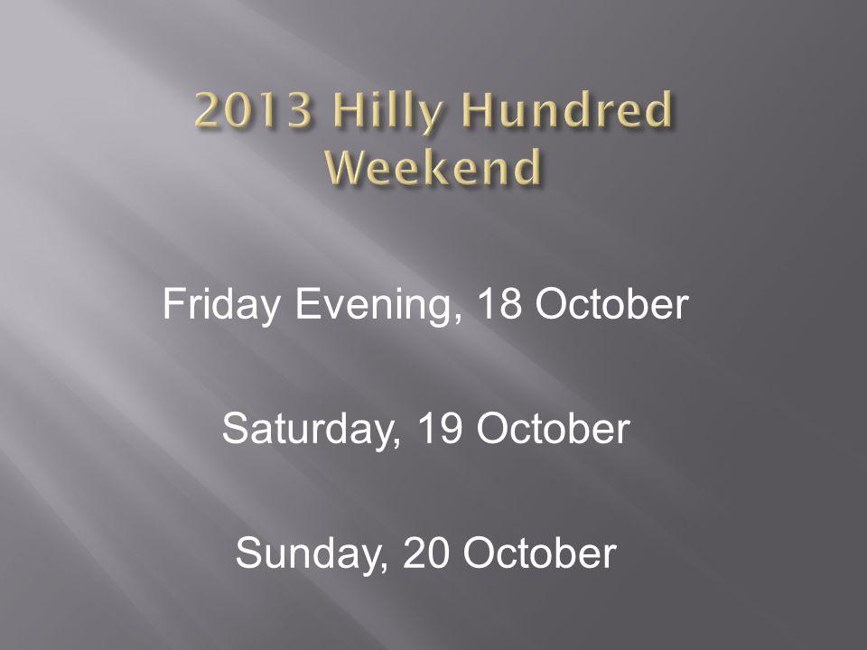 Friday Evening, 18 October Saturday, 19 October Sunday, 20 October