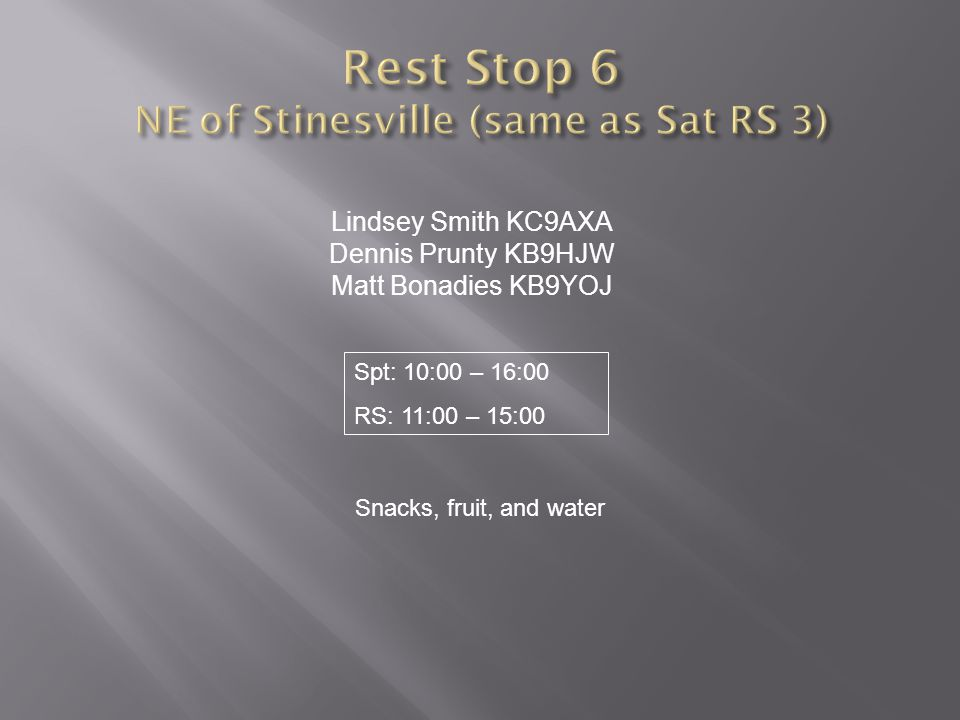 Rest Stop 6 NE of Stinesville (same as Sat RS 3)