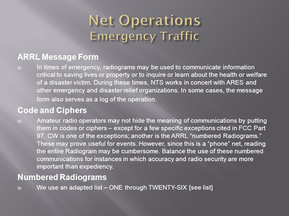 Net Operations Emergency Traffic