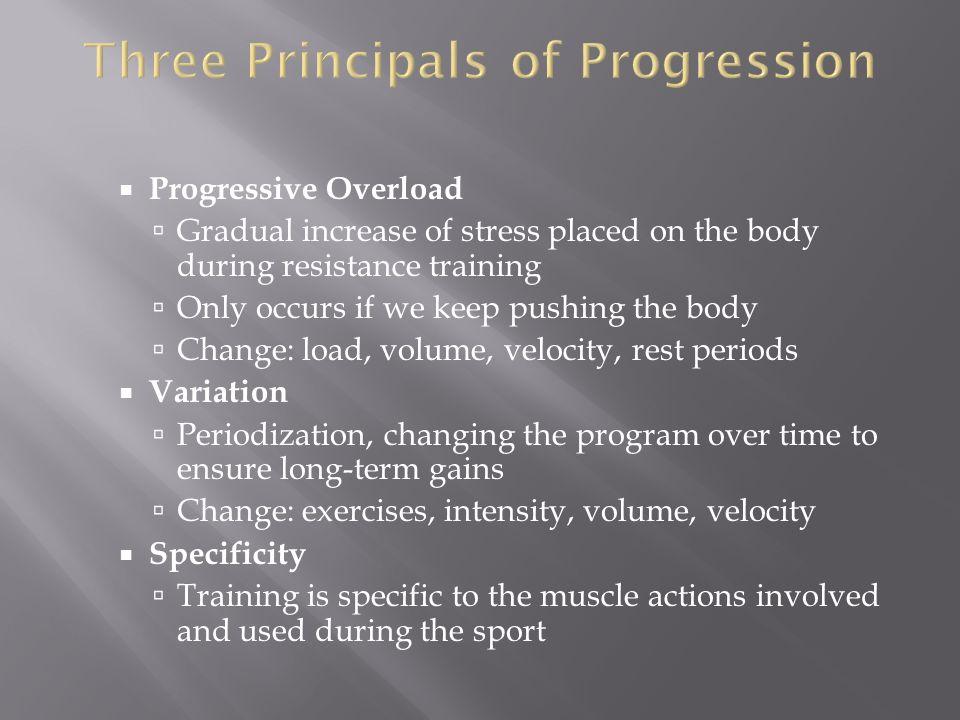 Three Principals of Progression