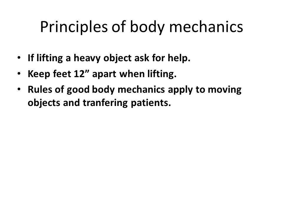 Principles of body mechanics