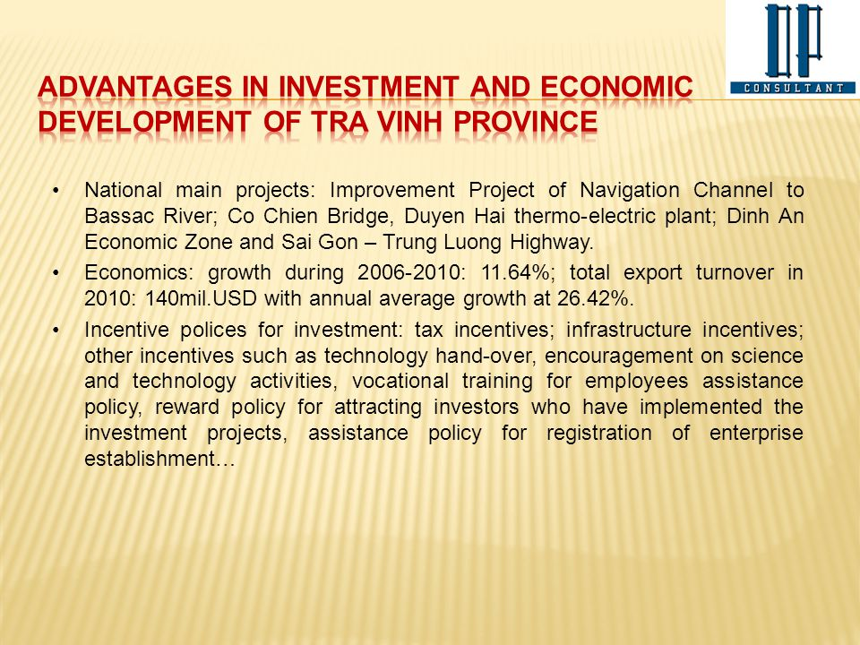 ADVANTAGES IN INVESTMENT AND ECONOMIC DEVELOPMENT OF TRA VINH PROVINCE