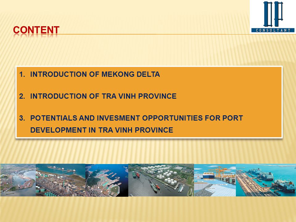 CONTENT INTRODUCTION OF MEKONG DELTA INTRODUCTION OF TRA VINH PROVINCE