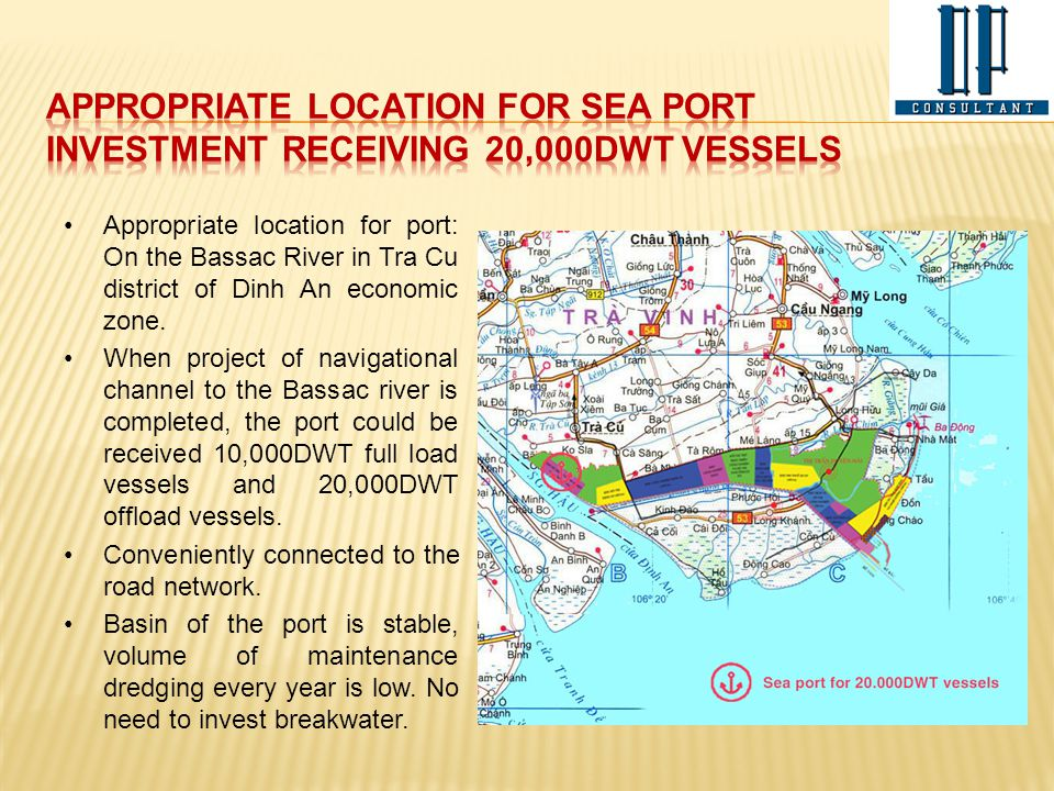 Appropriate location for sea PORT investment receiving 20,000DwT vessels