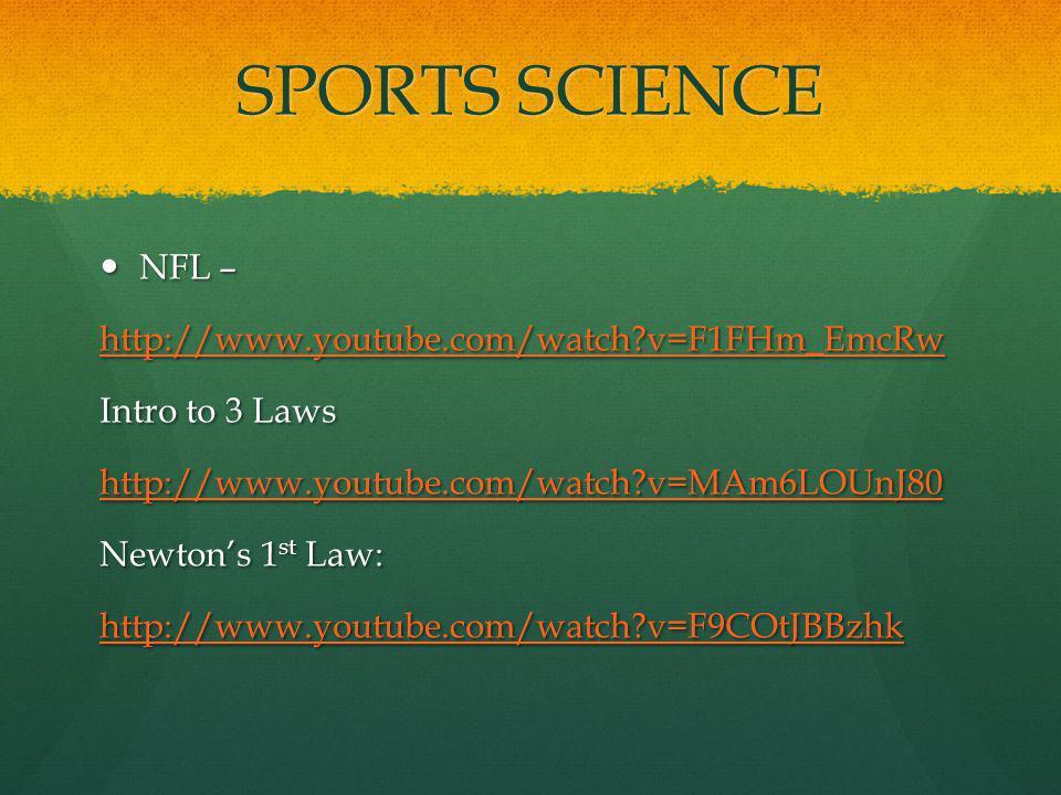 SPORTS SCIENCE NFL – http://www.youtube.com/watch v=F1FHm_EmcRw
