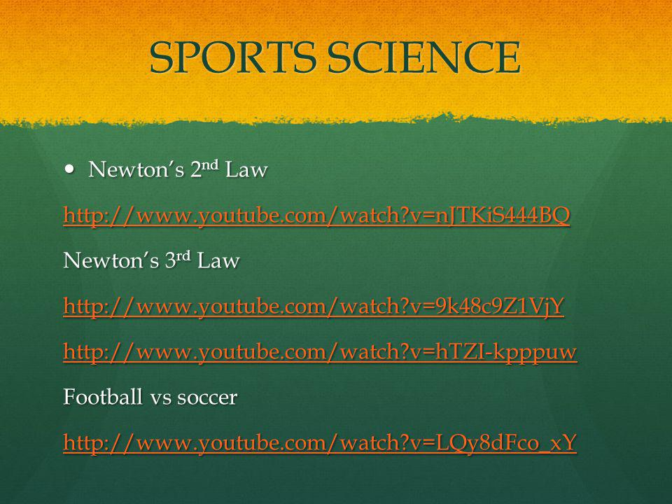 SPORTS SCIENCE Newton's 2nd Law