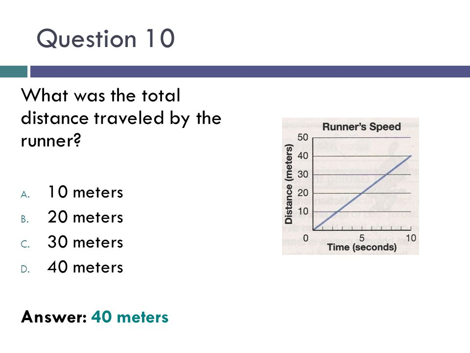 Question 10 What was the total distance traveled by the runner