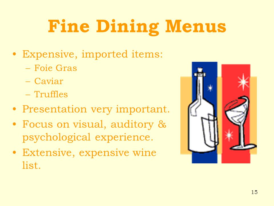 Fine Dining Menus Expensive, imported items: