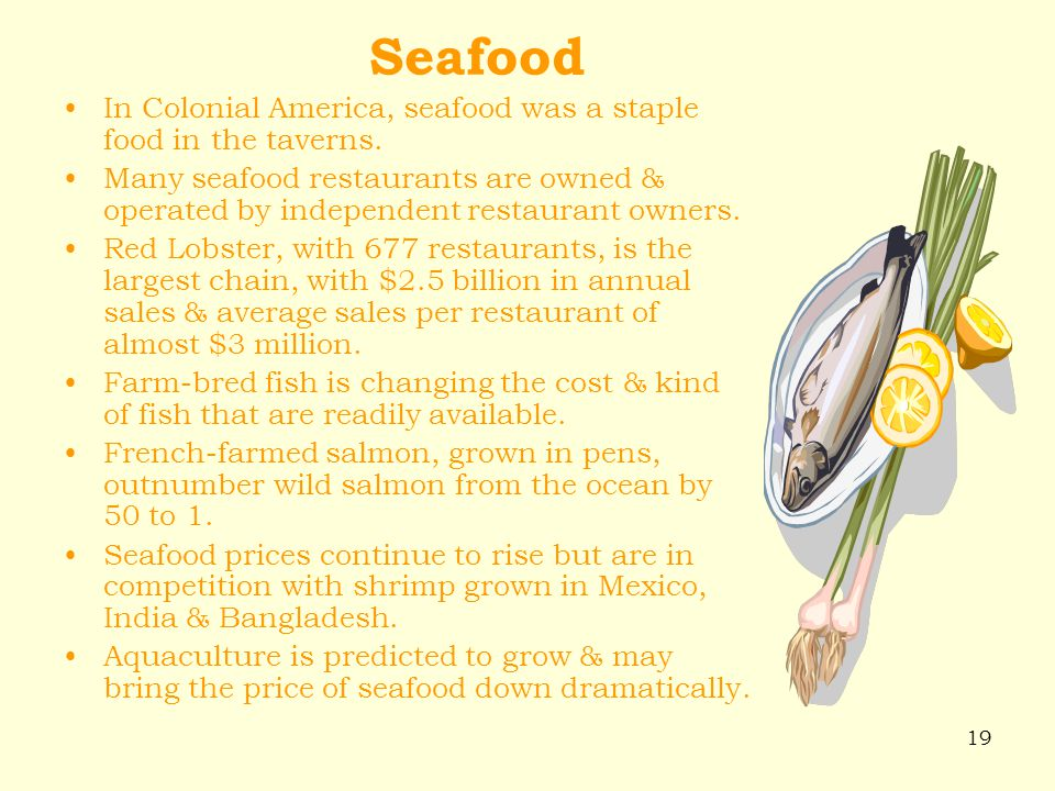 Seafood In Colonial America, seafood was a staple food in the taverns.