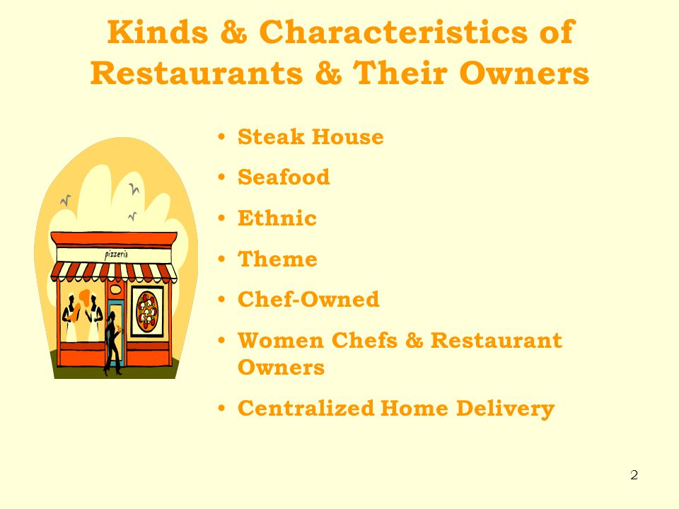 Kinds & Characteristics of Restaurants & Their Owners