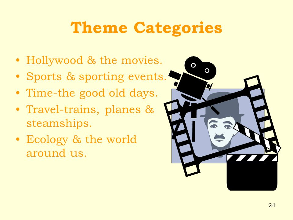 Theme Categories Hollywood & the movies. Sports & sporting events.