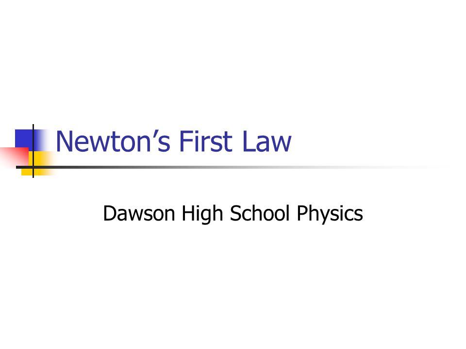 Dawson High School Physics