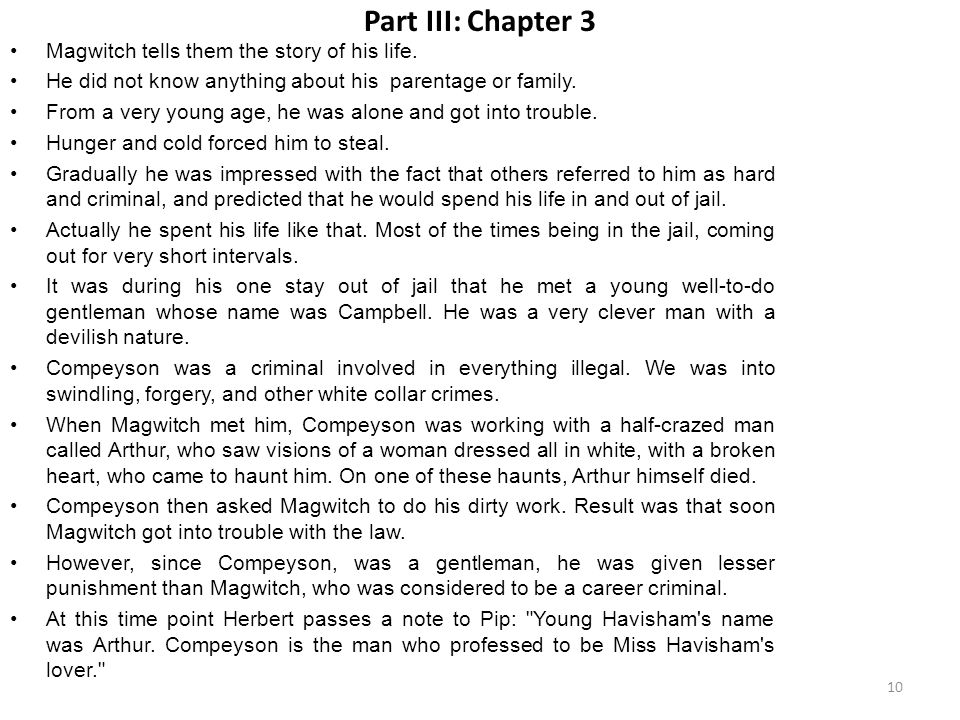 Part III: Chapter 3 Magwitch tells them the story of his life.