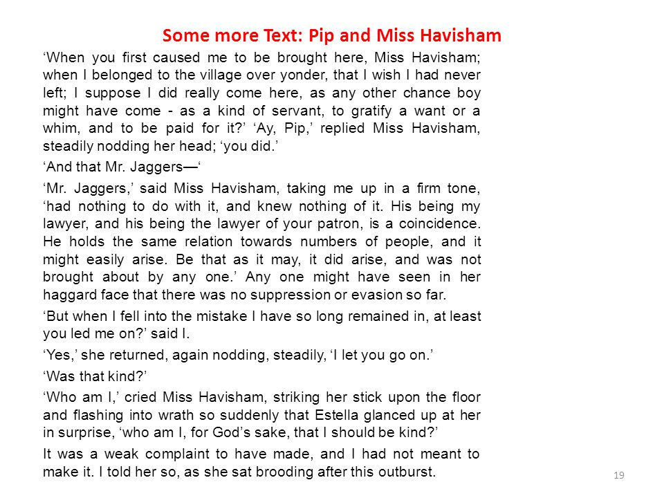 Some more Text: Pip and Miss Havisham