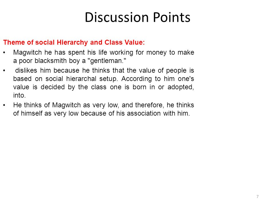 Discussion Points Theme of social Hierarchy and Class Value:
