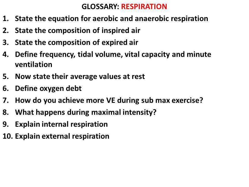 GLOSSARY: RESPIRATION