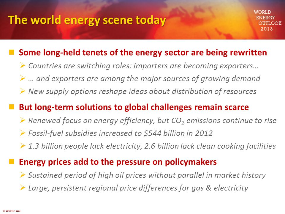 The world energy scene today
