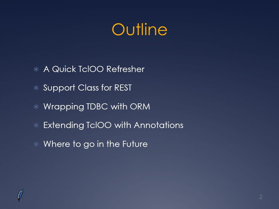 Outline A Quick TclOO Refresher Support Class for REST