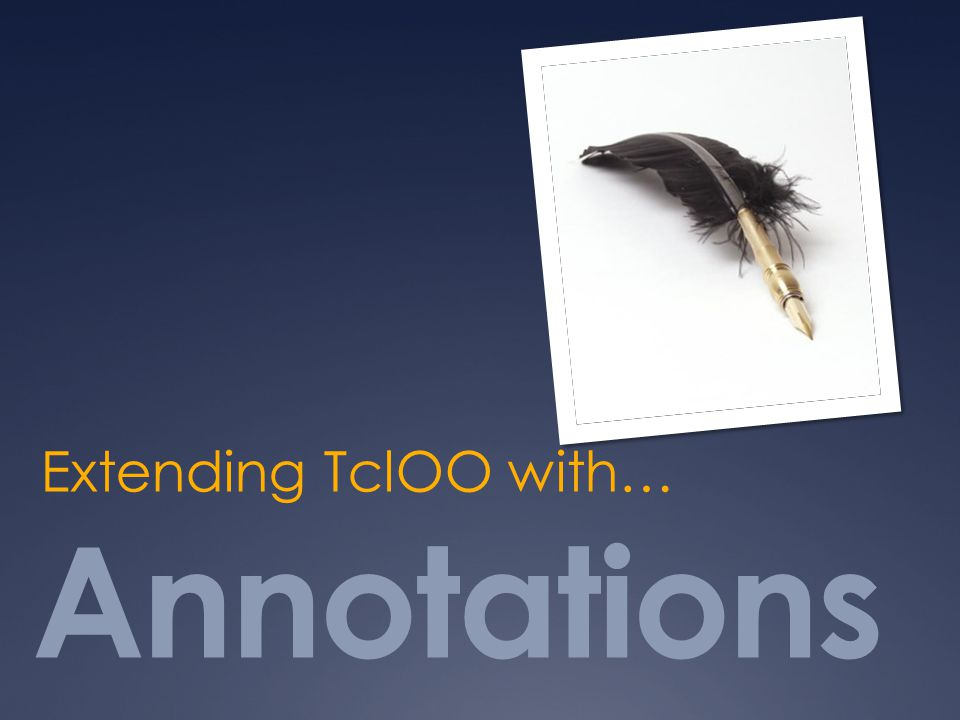Extending TclOO with… Annotations