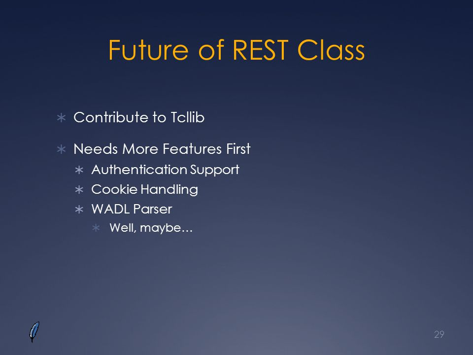 Future of REST Class Contribute to Tcllib Needs More Features First