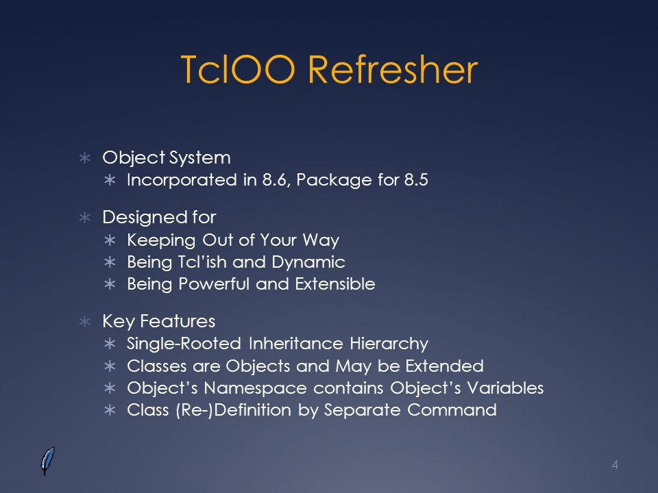 TclOO Refresher Object System Designed for Key Features