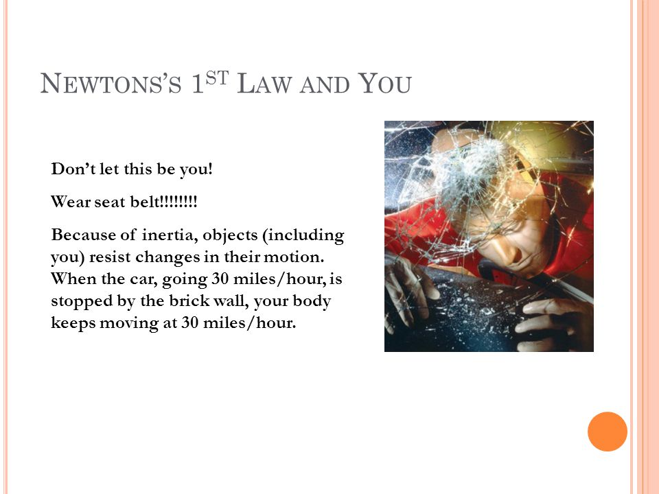 Newtons's 1st Law and You