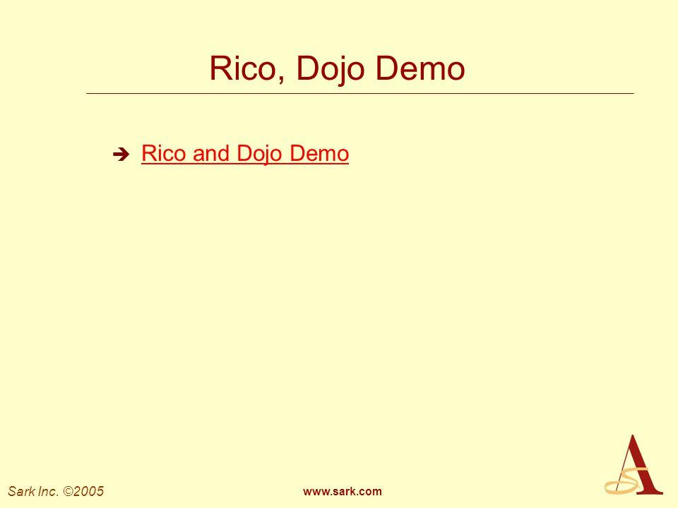 Rico, Dojo Demo Rico and Dojo Demo www.sark.com