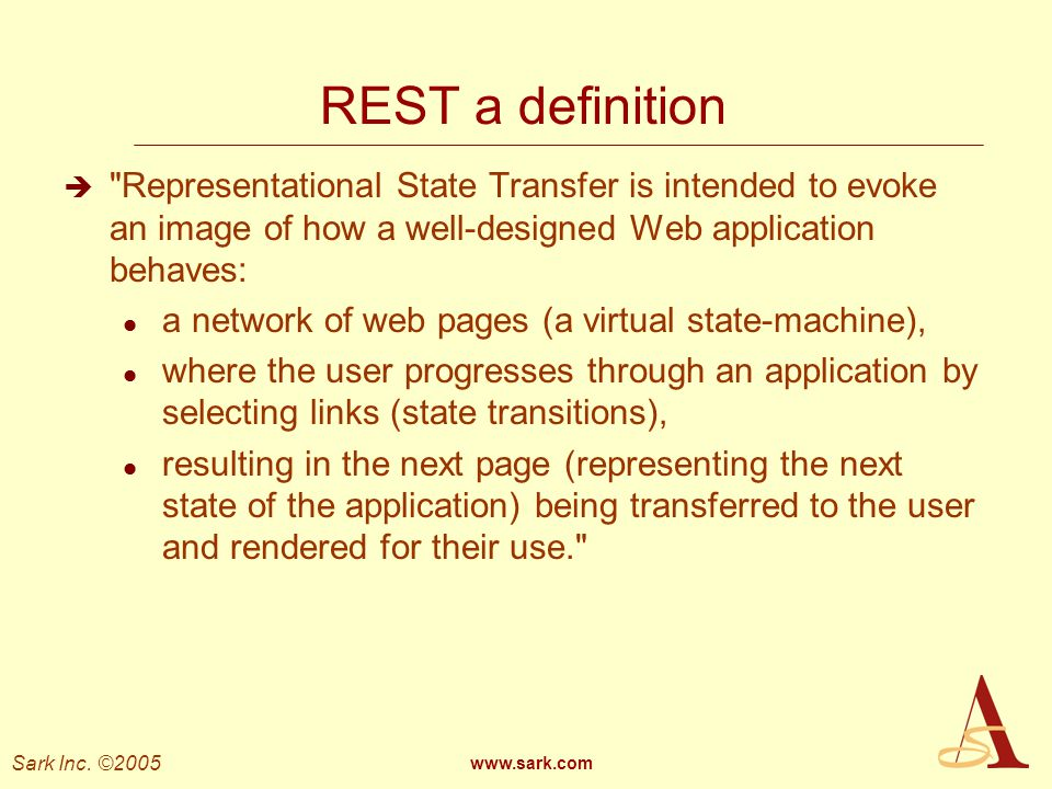 REST a definition Representational State Transfer is intended to evoke an image of how a well-designed Web application behaves: