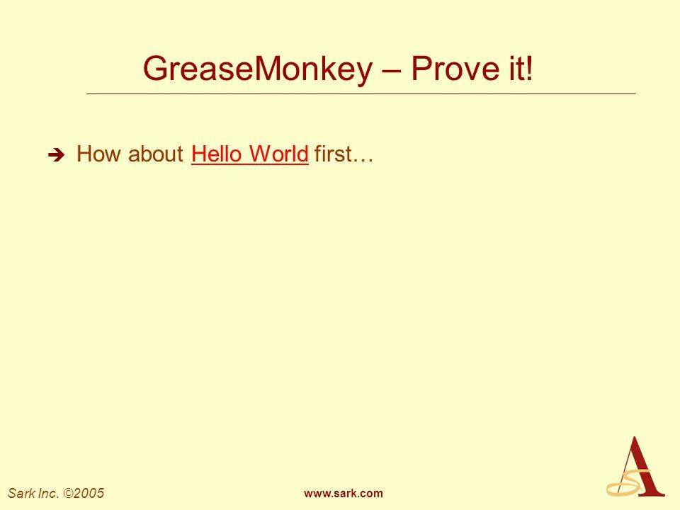 GreaseMonkey – Prove it!