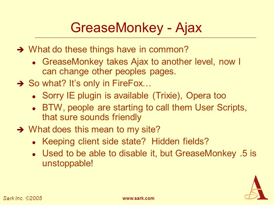 GreaseMonkey - Ajax What do these things have in common