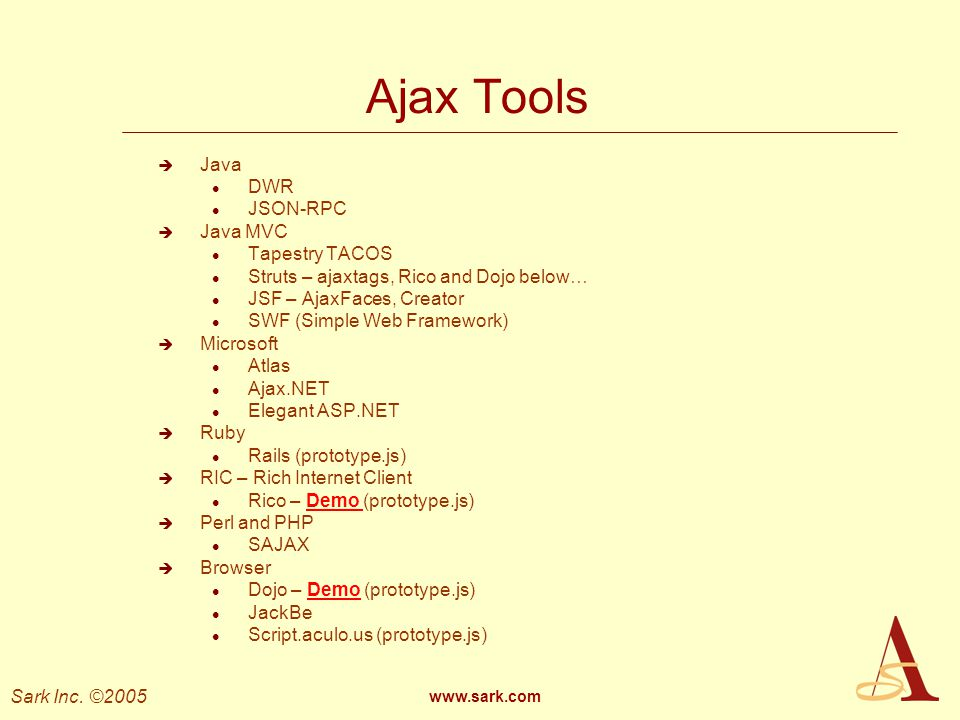 Ajax Tools Java DWR JSON-RPC Java MVC Tapestry TACOS