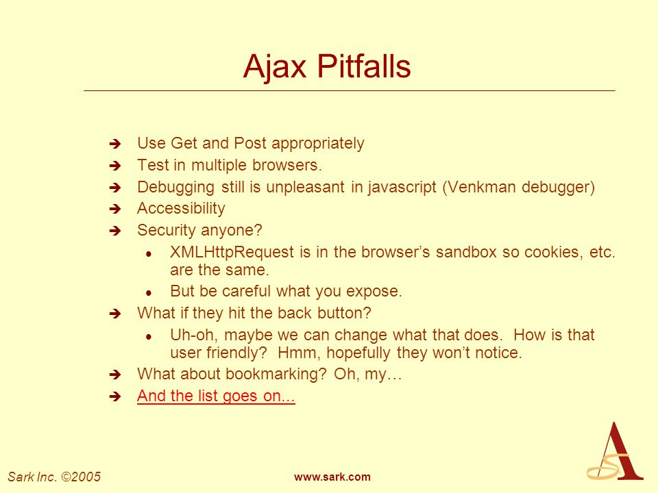 Ajax Pitfalls Use Get and Post appropriately