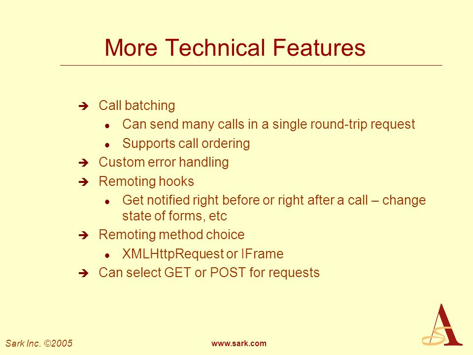 More Technical Features