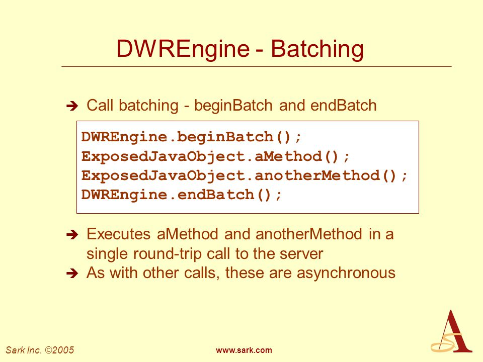 DWREngine - Batching Call batching - beginBatch and endBatch