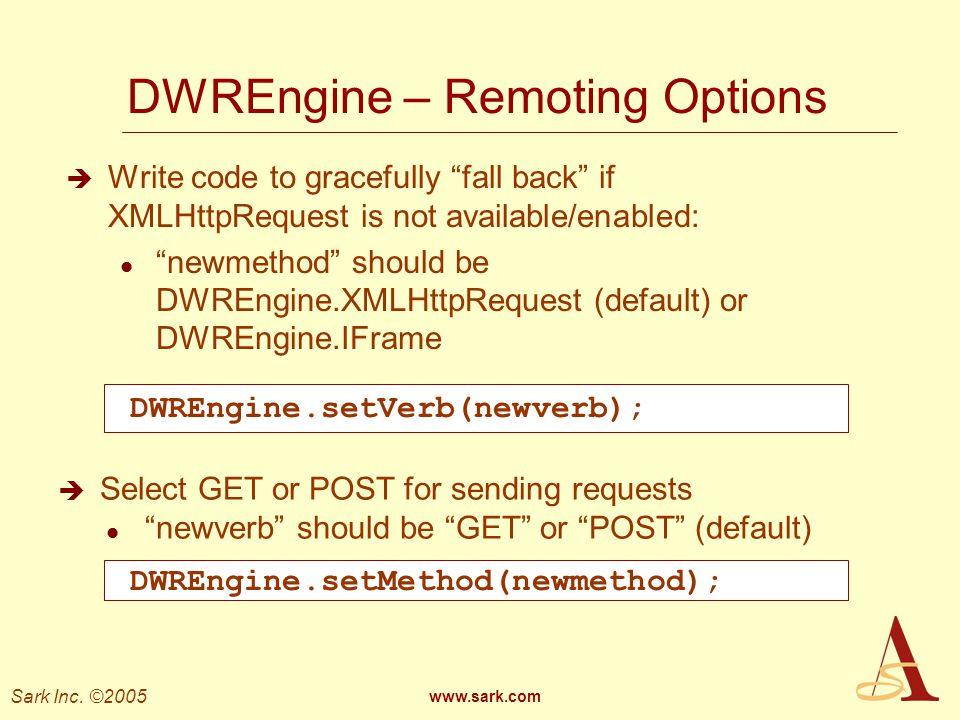 DWREngine – Remoting Options