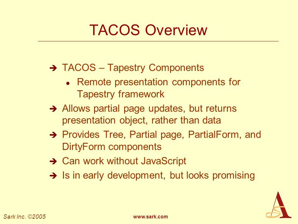 TACOS Overview TACOS – Tapestry Components