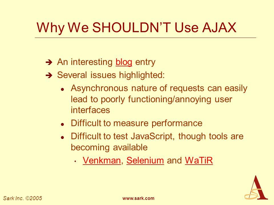 Why We SHOULDN'T Use AJAX