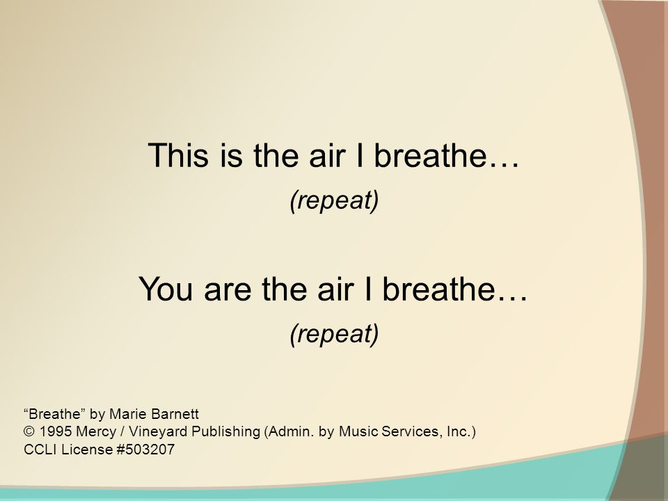 This is the air I breathe…