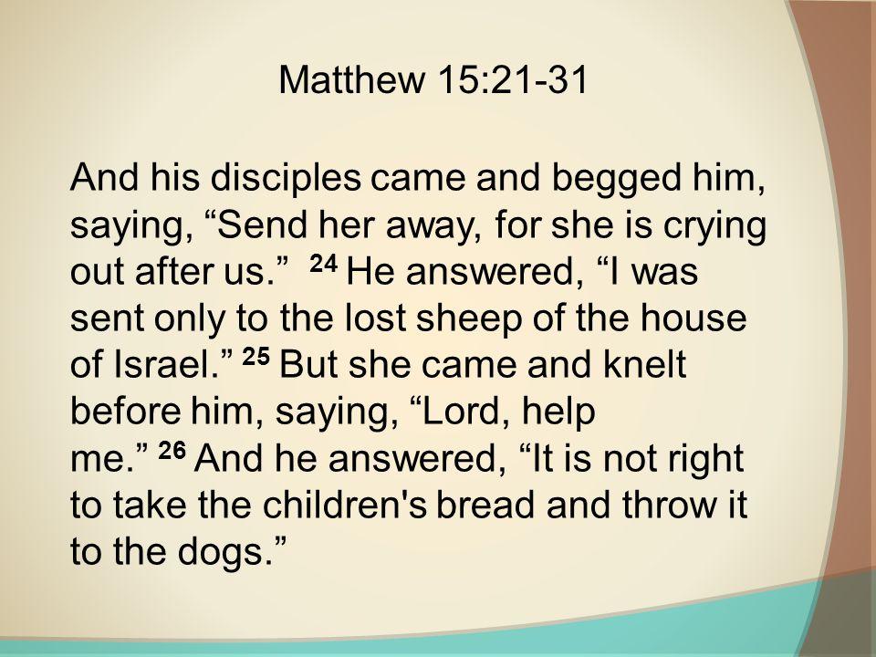 Matthew 15:21-31