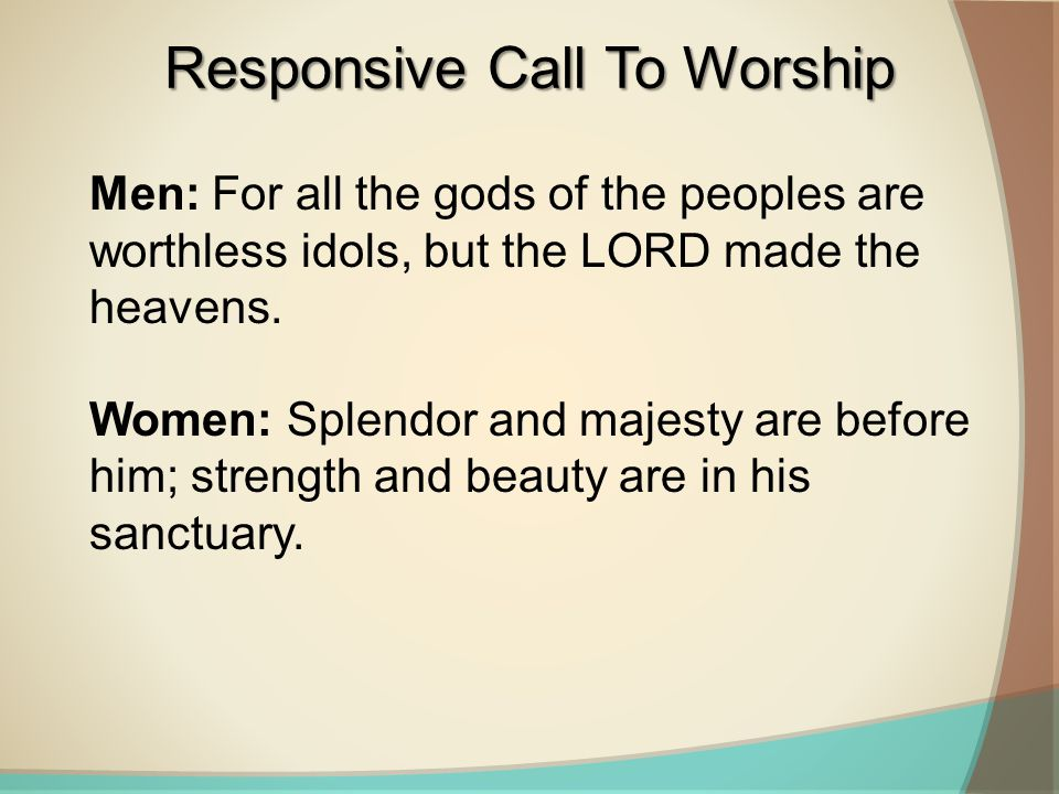 Responsive Call To Worship