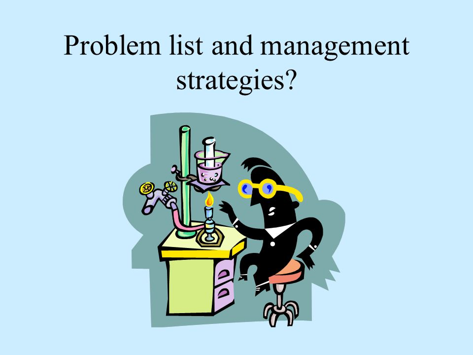 Problem list and management strategies